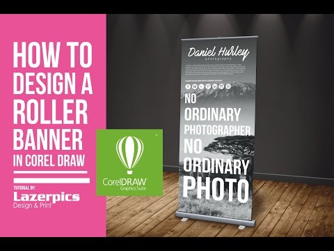 How To Design A Roll Up Banner In CorelDraw X8, X7, X6, X5, X4, X3