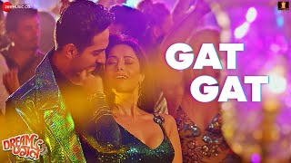 Gat Gat | Dream Girl | Ayushmann K & Nushrat B | Meet Bros Ft. Jass Zaildar & Khushboo Grewal|Kumaar