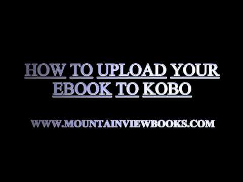 How to upload your ebook to Kobo Writing Life