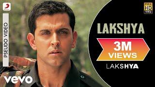 Lakshya - Official Audio Song | Shankar Ehsaan Loy | Javed Akhtar
