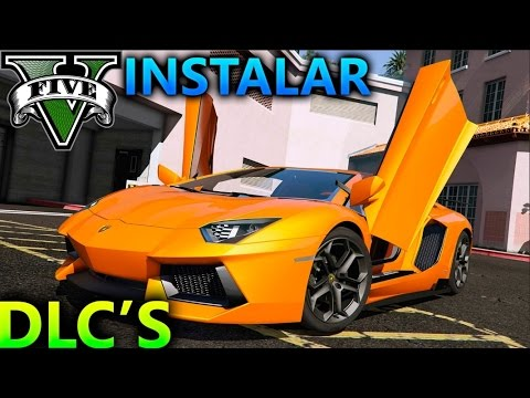 GTA 5 COMO INSTALAR DLC'S MOD O ADD-ON ( COCHES ETC..) BIEN EXPLICADO