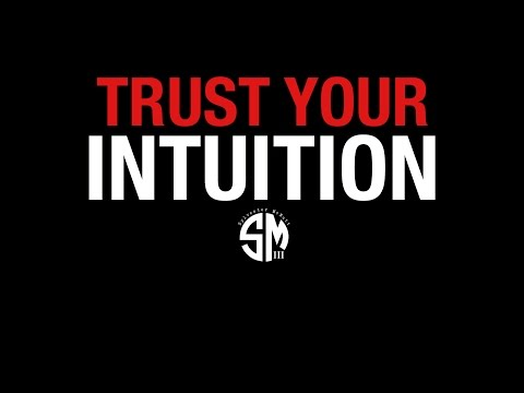 Trust Your Intuition - BEST MOTIVATIONAL VIDEO