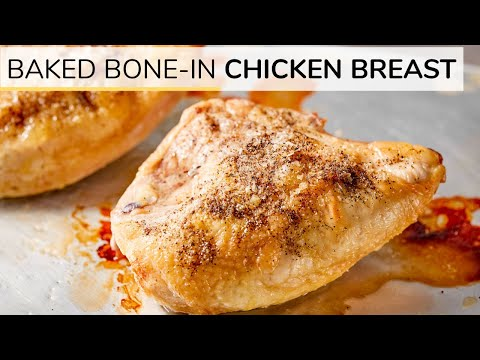How To Make Perfectly Baked Chicken Breast | Bone In