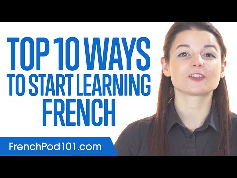 Top 10 Ways to Start Learning French