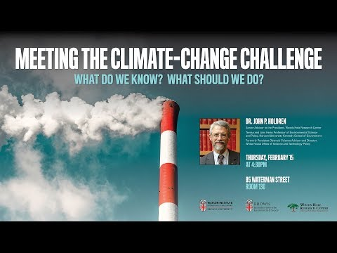 Meeting the Climate-Change Challenge - John P. Holdren
