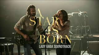 Lady Gaga - The Shallow (only Lady Gaga Audio From A Star Is Born Soundtrack)