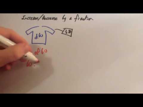 Increasing Decreasing by a Fraction - Corbettmaths