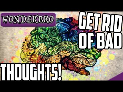 HOW TO GET RID OF BAD INTRUSIVE THOUGHTS! | (ANXIOUS THINKING!)