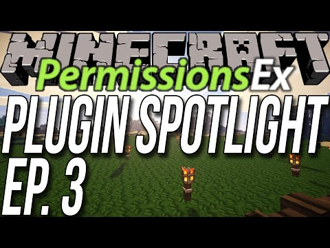 Setup Ranks And More On Your Minecraft Server!! - PermissionsEx (Plugin Spotlight Ep. 3)