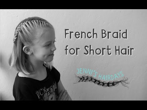 French Braid with short hair