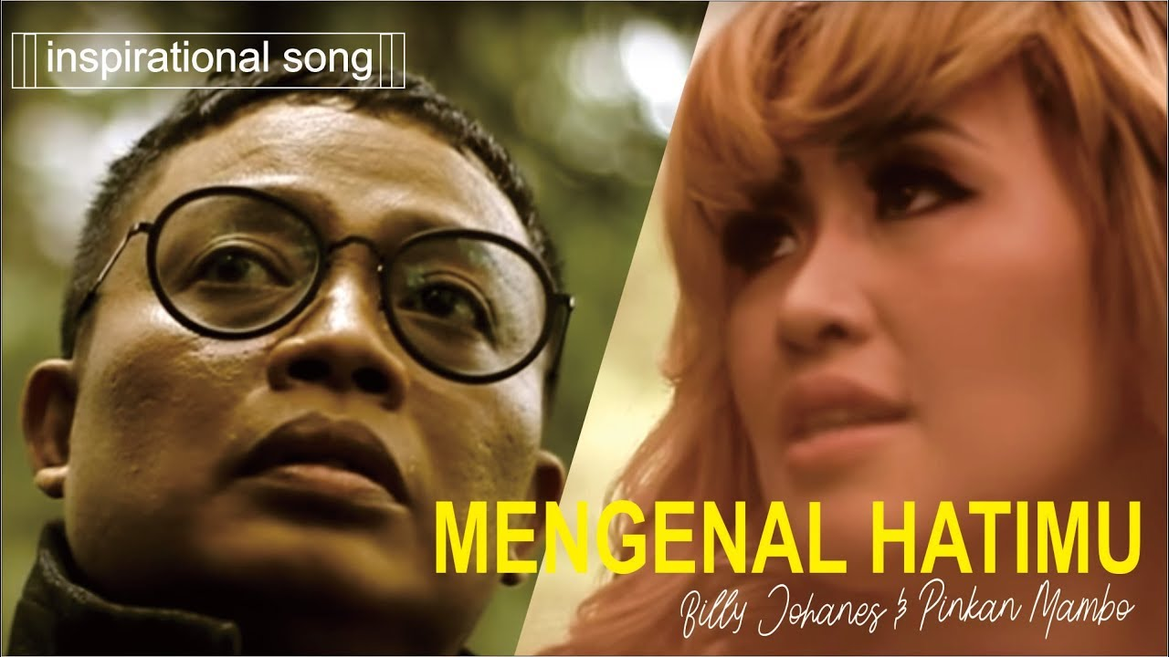 Download Pinkan Mambo - Mengenal Hati-MU (feat. Billy Johanes) MP3 Gratis