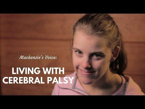Mackenzie's Voice: Living with Cerebral Palsy