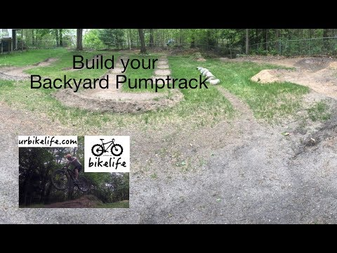 How to Build a BackYard PumpTrack