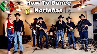 How To Dance Norteñas | Ft. Conjunto Amenaza