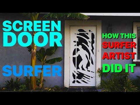 Surfer Artist makes incredible Screen Door - Here's how
