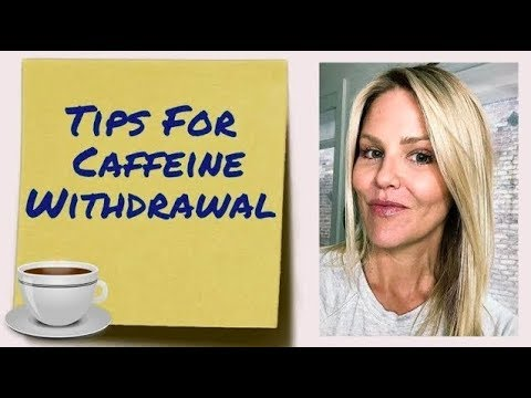 Tips For Getting Through Caffeine Withdrawal