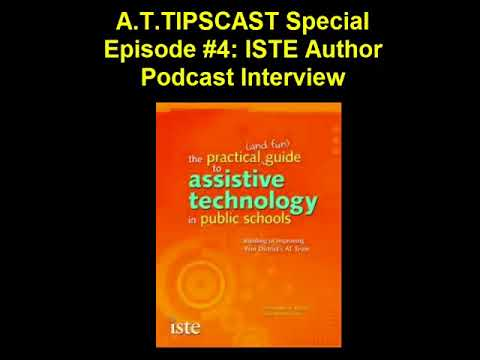 A.T.TIPSCAST Special Episode #4: ISTE Author Podcast Interview
