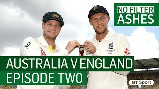 Australia v England   No Filter Ashes, Episode 2 with Vaughan, Swann and Pietersen