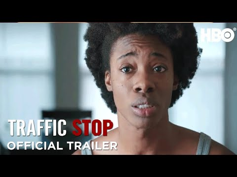Traffic Stop (2018) Official Trailer | HBO