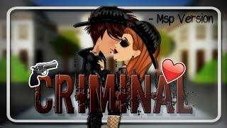 ♥ Criminal ~ Msp Version ♥