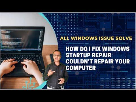 Windows won't start up, startup repair can't fix it in Hindi