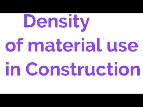 Density of material use in Construction Qty.