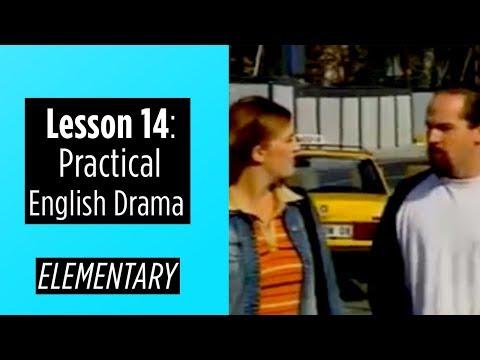 Elementary Level - Lesson 14 - Practical English Drama