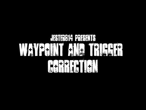 Waypoint & Trigger Tutorial Correction