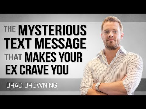 Use This Mysterious Text To Make Your Ex Crave You (New for 2018!)