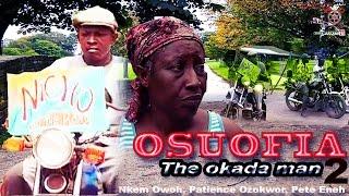 Osuofia The Okada Man Season 2 - Latest Nigerian Nollywood movie