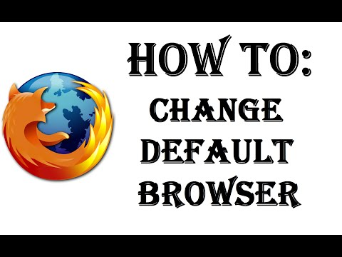 How To Make Firefox Your Default Web Browser - Change Default Web Browser - Windows 10