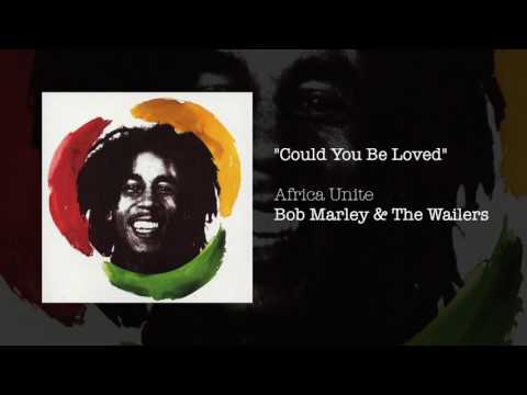 Could You Be Loved (Africa Unite, 2005) - Bob Marley & The Wailers