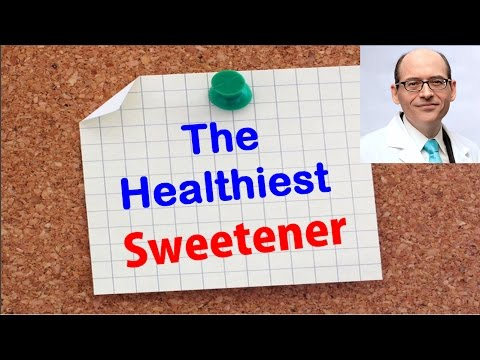 Which Sweetener Is Best For Health  ?   Dr Michael Greger
