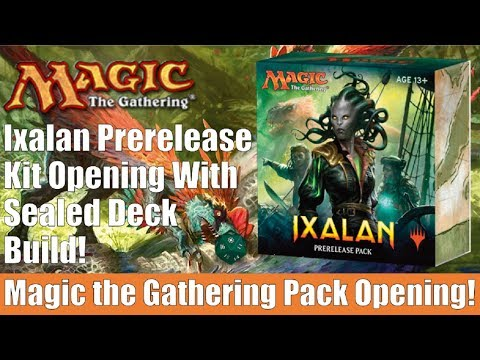 MTG Ixalan Prerelease Kit Opening With Sealed Deck Build!