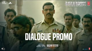 Batla House: Dialogue Promo 4   John Abraham, Mrunal Thakur, Nikkhil Advani   Releasing 15th August