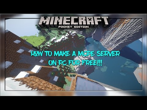 How To Make An MCPE SERVER on PC For FREE! - Minecraft PE (Pocket Edition)