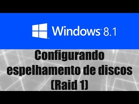 Windows 8.1 - Criando espelhamento de discos (Raid 1 - Software)