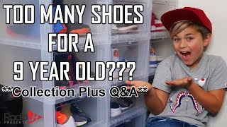 SHOE COLLECTION Plus Q&A   9 Year Old SNEAKER HEAD