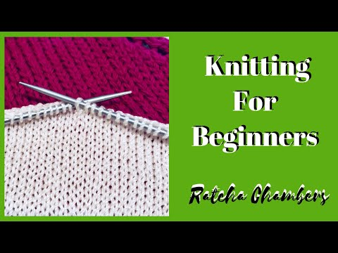 Knitting For Beginners - Learn How Knit Basic Stitches For Beginners