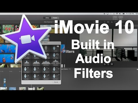 iMovie 10 - Built in Audio Filters