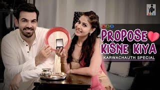 PROPOSE KISNE KIYA?   Karwachauth Special   Comedy   Entertainment