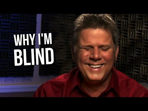 Why I'm Blind & My Previous Job