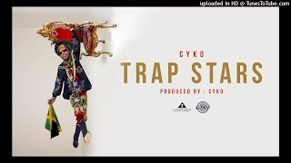 4. Cyko - Trap Stars (Prod by Cyko)