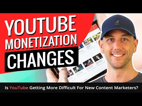 YouTube Monetization Changes - Is YouTube Getting More Difficult For New Content Marketers?
