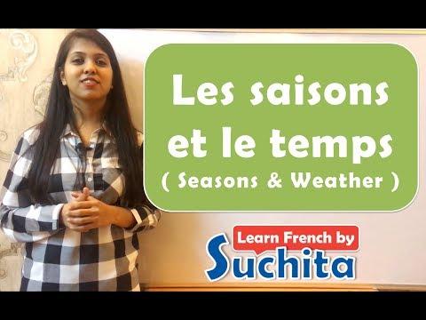 Les saisons et le temps (Seasons & Weather) By Suchita
