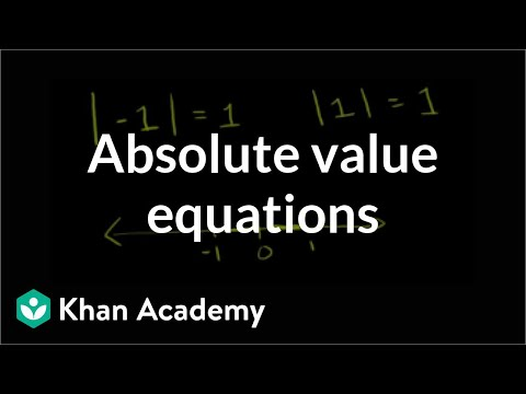 Absolute value equations | Linear equations | Algebra I | Khan Academy
