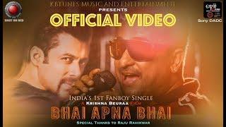 The Salman Khan Song | Krishna Beuraa - BHAI APNA BHAI |Raja Sagoo | Lipsa Mishra | Salman Bhai Song