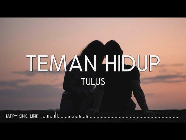 Download Tulus - Teman Hidup (Lirik) MP3 Gratis