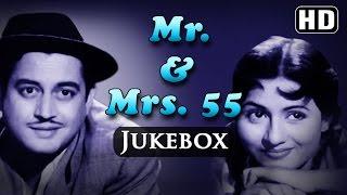 All Songs Of Mr & Mrs. 55 - Guru Dutt - Madhubala - O P Nayyar Hits - Evergreen Old Hindi Songs (HD)