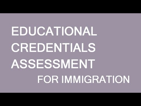Educational credentials assessment in a nutshell. LP Group Canada